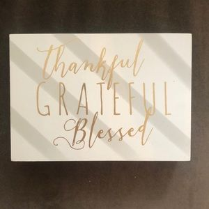 NEW Thankful Grateful Blessed Sign